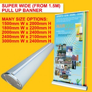 SUPER WIDE DELUXE PULL UP BANNER (FROM 1.5M WIDE)
