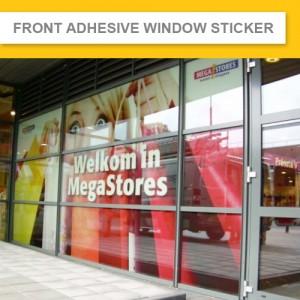 Front Adhesive Window Sticker (Indoor & Outdoor)  3 Years